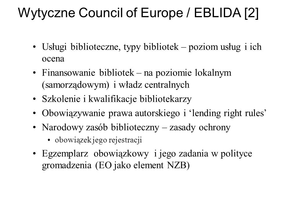 Wytyczne Council of Europe / EBLIDA [2]
